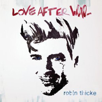 Robin Thicke: Love After War