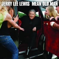 Jerry Lee Lewis: Mean Old Man