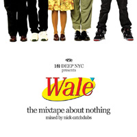 Publicity still for Wale: The Mixtape About Nothing