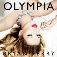 Publicity still for Bryan Ferry: Olympia