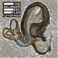 Dillinger Escape Plan: Option Paralysis
