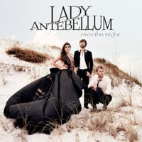 Lady Antebellum: Own the Night