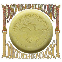 Neil Young and Crazy Horse: Psychedelic Pill