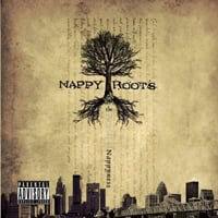 Nappy Roots: The Pursuit of Nappyness