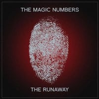 The Magic Numbers: The Runaway