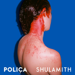 Publicity still for Poliça: Shulamith