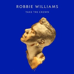 Publicity still for Robbie Williams: Take the Crown