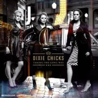 Dixie Chicks: Taking the Long Way