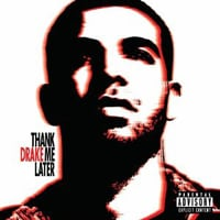 Publicity still for Drake: Thank Me Later