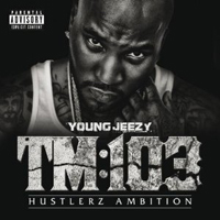 Young Jeezy: TM:103 - Hustlerz Ambition