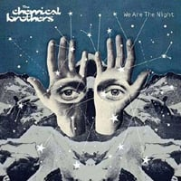 Publicity still for The Chemical Brothers: We Are The Night
