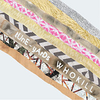Tune-Yards: w h o k i l l