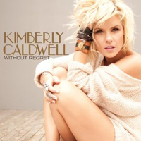 Kimberly Caldwell: Without Regret