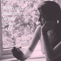 Publicity still for Belle and Sebastian: Write About Love