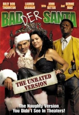 Badder Santa: The Unrated Version