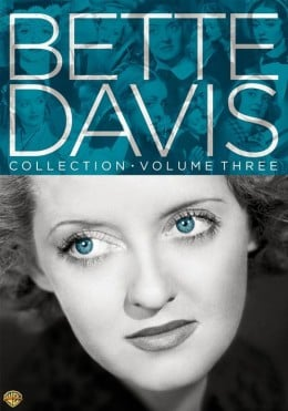 The Bette Davis Collection: Volume Three