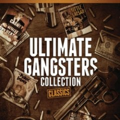 Ultimate Gangsters Collection: Classics