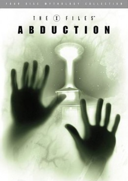 The X-Files Mythology: Abduction