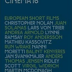 European Overload: The Latest from Cinema 16
