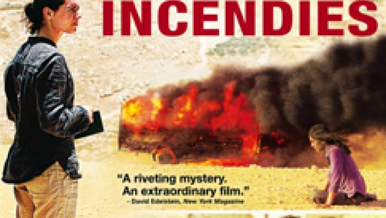 Too Crass for Its Own Good: Denis Villeneuve&#8217;s <em>Incendies</em>