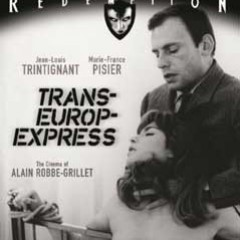 Women in Chains: Alain Robbe-Grillet's Trans-Europ-Express and Successive Slidings of Pleasure