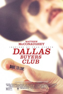 Poster and Trailer Drop for <em>Dallas Buyers Club</em>, Starring Matthew McConaughey as Homophobic AIDS Patient