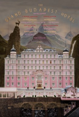 Poster and Trailer Drop for Wes Anderson&#8217;s <em>The Grand Budapest Hotel</em>