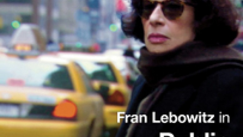 Fran Lebowitz in <em>Public Speaking</em>