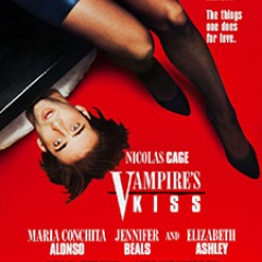 Summer of &#8216;89: <em>Vampire&#8217;s Kiss</em>