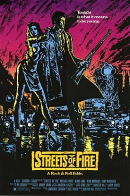 Summer of '84—Speed Is All You'll Ever Need: Streets of Fire
