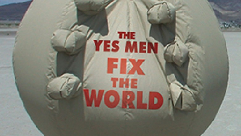 The Yes Men Fix Michael Moore: The Yes Men Fix The World