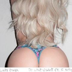 "Track Review: Lady Gaga featuring R. Kelly, ""Do What U Want"""