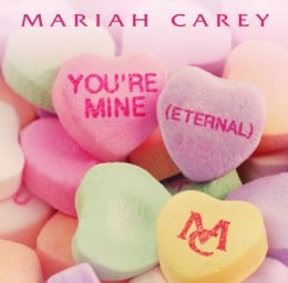 "Single Review: Mariah Carey, ""You're Mine (Eternal)"""