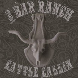 Hank 3 Presents 3 Bar Ranch Cattle Callin