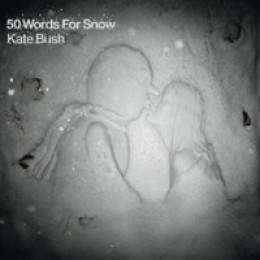 Kate Bush 50 Words for Snow