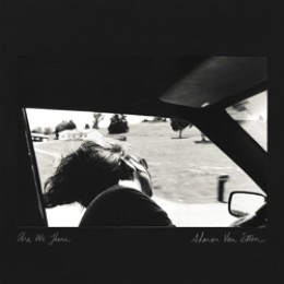 Sharon Van Etten: Are We There