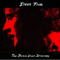 Deer Tick The Black Dirt Sessions