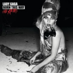 Lady Gaga Born This Way: The Remix