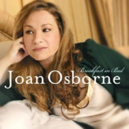 Joan Osborne Breakfast In Bed