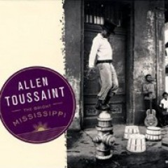 Allen Toussaint The Bright Mississippi
