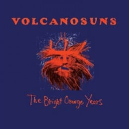 Volcano Suns The Bright Orange Years