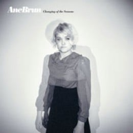 Ane Brun Changing of the Seasons