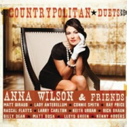 Anna Wilson & Friends Countrypolitan Duets