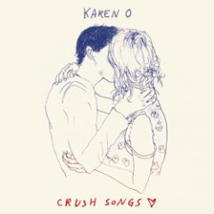 Karen O: Crush Songs