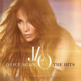 Jennifer Lopez Dance Again…The Hits