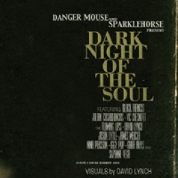 Danger Mouse and Sparklehorse Dark Night of the Soul