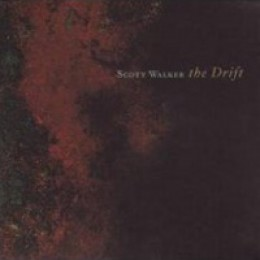Scott Walker The Drift