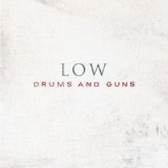 Low Drums And Guns