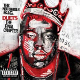The Notorious B.I.G. Duets: The Final Chapter