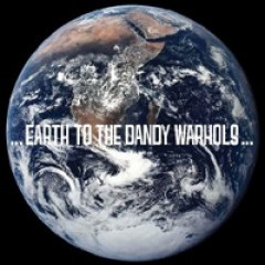 The Dandy Warhols Earth to the Dandy Warhols